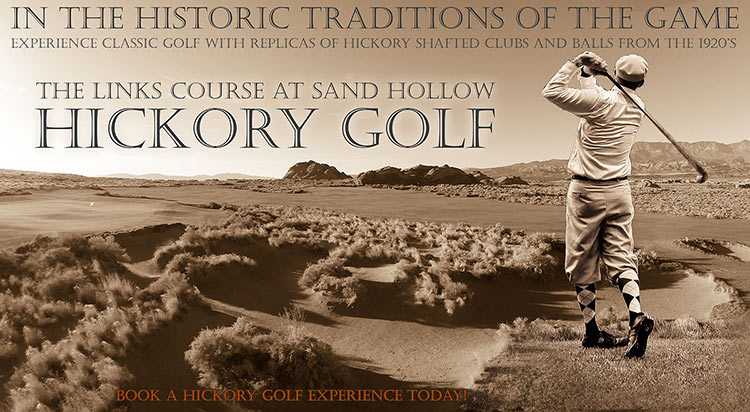 Play Hickory Golf Clubs at Sand Hollow golf Resort - St. George, Utah - Photo By @BrianOar